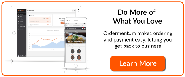 Do more of what you love with ordermentum ordering software